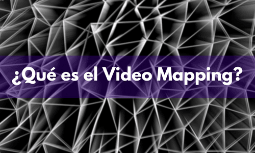 qué es el Video Mapping