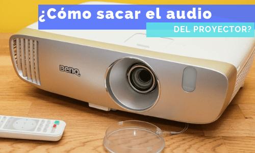 sacar audio del proyector