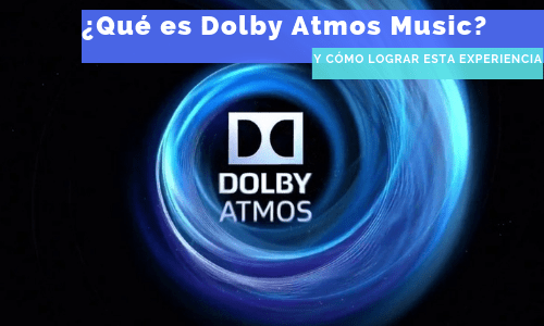Que es dolby atmos music
