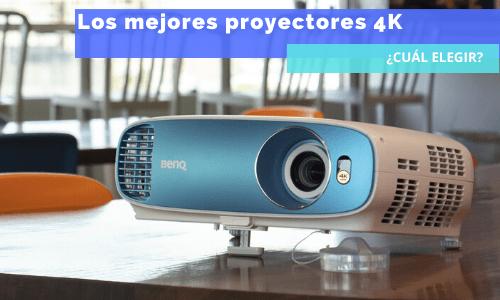 mejores proyectores 4k