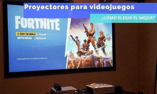 proyectores para videojuegos